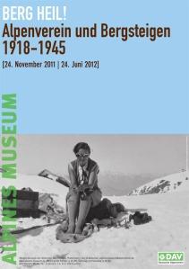 BERG HEIL! Alpenverein und Bergsteigen 1918-1945. Ausstellung im Alpenvereinshaus München